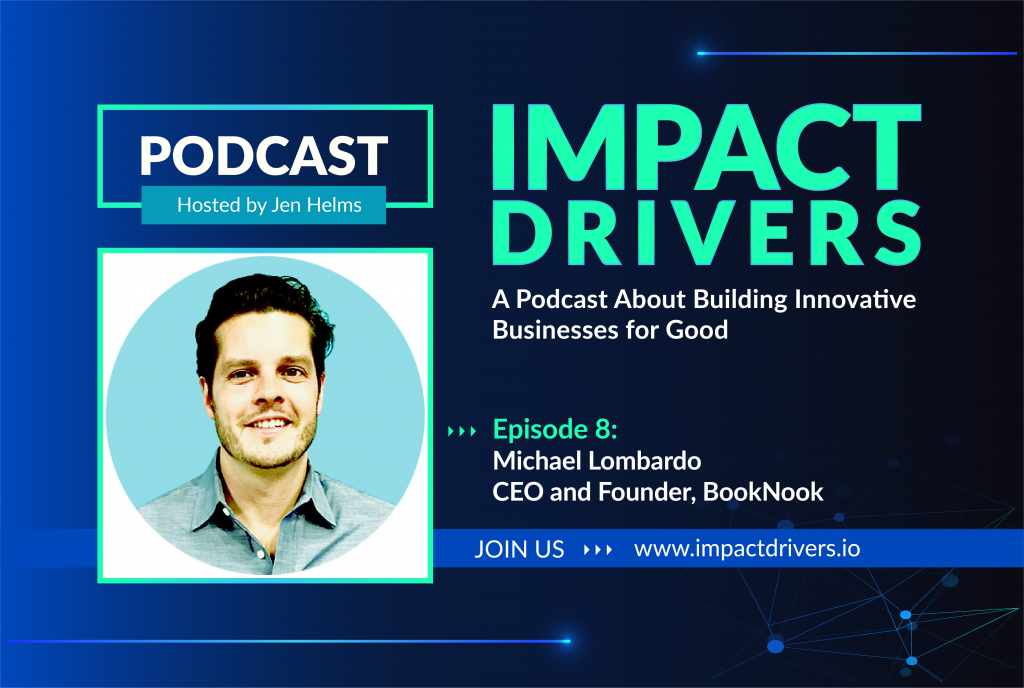 Promotional image for episode 8 of the Impact Drivers podcast featuring Michael Lombardo, CEO and Founder of BookNook